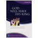 1 Samuel: God Will Have His King