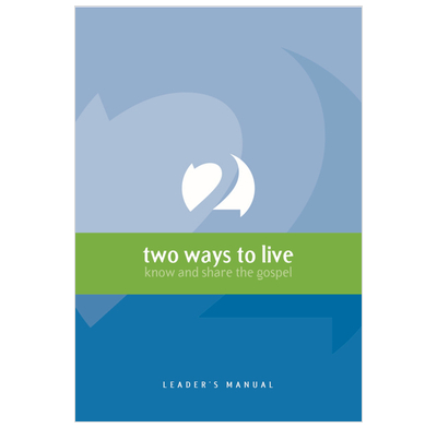 2 Ways to Live - Leaders Manual