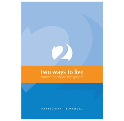 2 Ways to Live - Trainee Workbook
