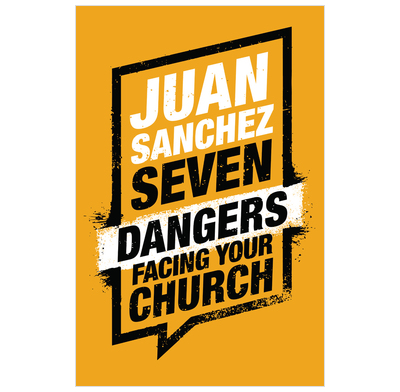 Seven Dangers Facing Your Church (ebook)