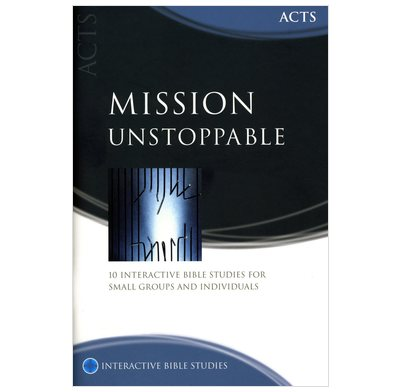Acts: Mission Unstoppable