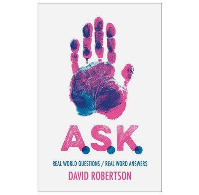 A S K  - David Robertson | The Good Book Company