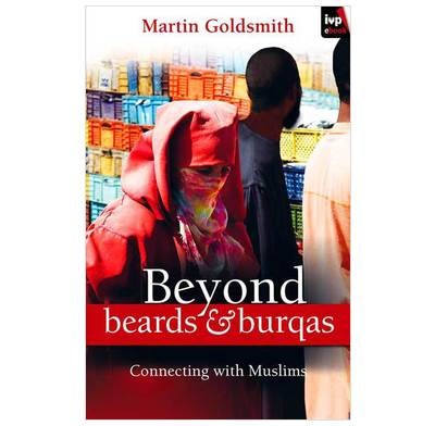Beyond Beards and Burqas (ebook)