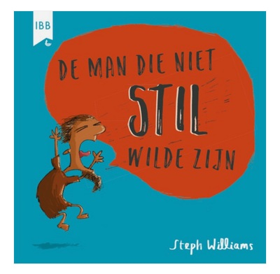 The Man Who Would Not Be Quiet (Dutch)