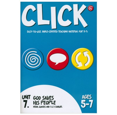 Click Unit 7: 5-7s Leader's Manual (ebook)