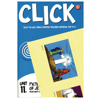Click Unit 11: 5-7s Leader's PACK (Manual + Posters + Child's Component)