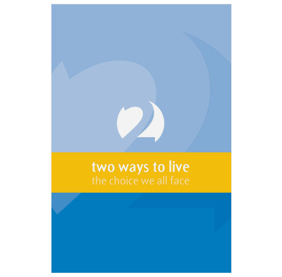 Two Ways To Live