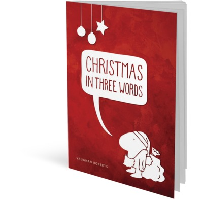 Christmas in three words vaughan roberts the good book company fandeluxe Images