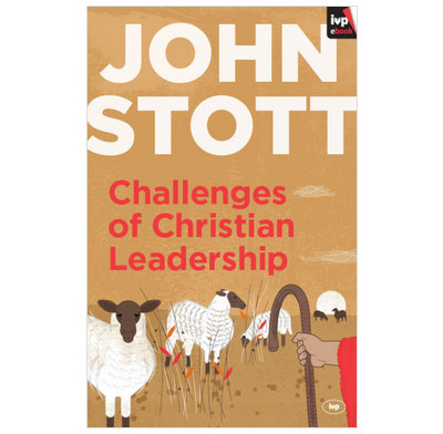 Challenges of Christian Leadership (ebook)