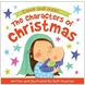 The Characters of Christmas Storybook