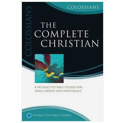 Colossians: The Complete Christian