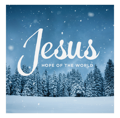 Jesus: Hope of the world