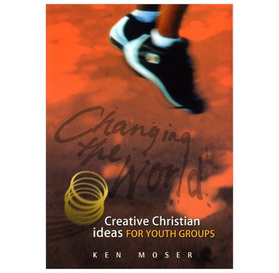 Changing the World 2 – Creative Christian ideas