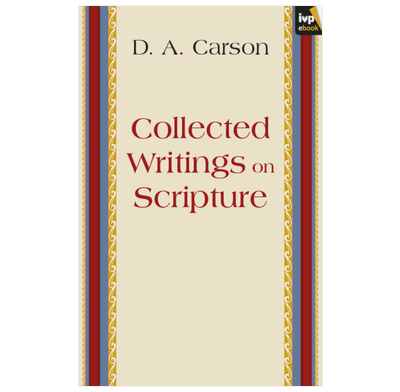 Collected Writings on Scripture (ebook)