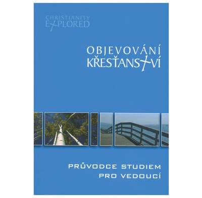 Christianity Explored Leader's Guide (Czech)
