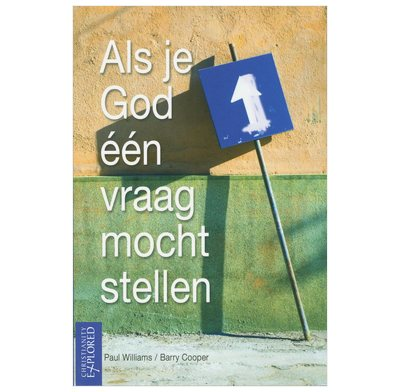 If You Could Ask God One Question (Dutch)