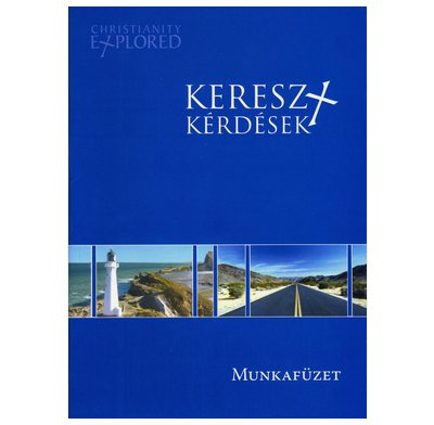Christianity Explored Study Guide (Hungarian)
