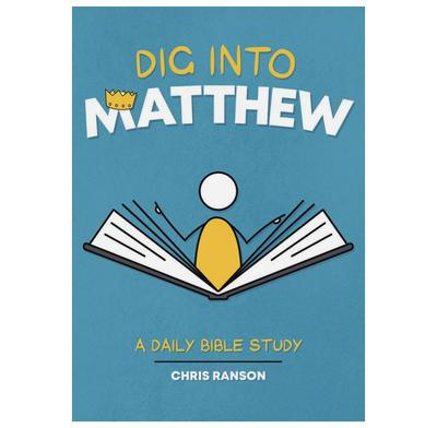 Dig Into Matthew