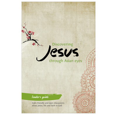 Discovering Jesus through Asian eyes - Leader's Guide (ebook)