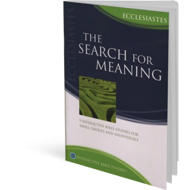 Ecclesiastes: The Search for Meaning