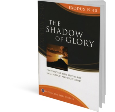 Exodus 19-40: The Shadow of Glory