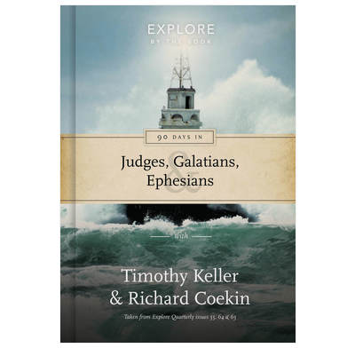 90 Days in Judges, Galatians & Ephesians
