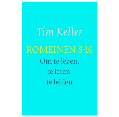 Romans 8-16 For You (Dutch)