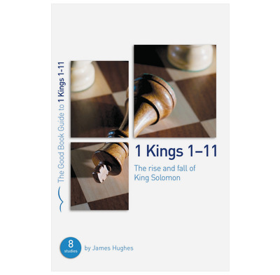1 Kings 1-11: The rise and fall of King Solomon (ebook)