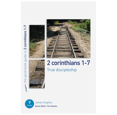 2 Corinthians 1-7: True Discipleship (ebook)