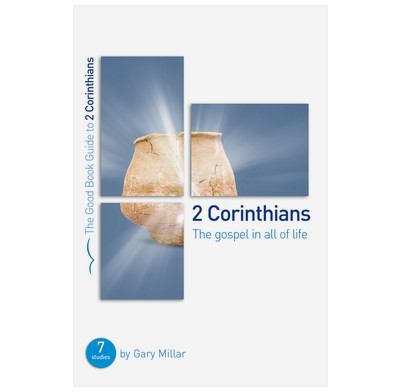 2 Corinthians: The Gospel in all of Life (ebook)