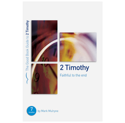 2 Timothy: Faithful to the End (ebook)