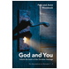God and You: Unlock the heart of the Christian message