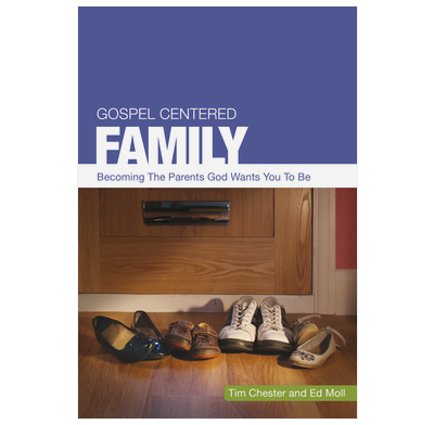 Gospel Centered Family