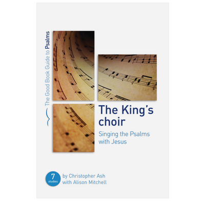 The King's Choir: Singing the Psalms with Jesus (ebook)