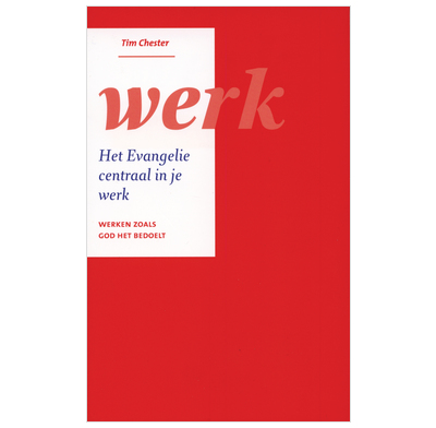 Gospel Centred Work (Dutch)