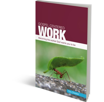 Gospel Centered Work