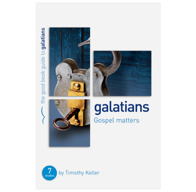 Galatians: Gospel matters (ebook)