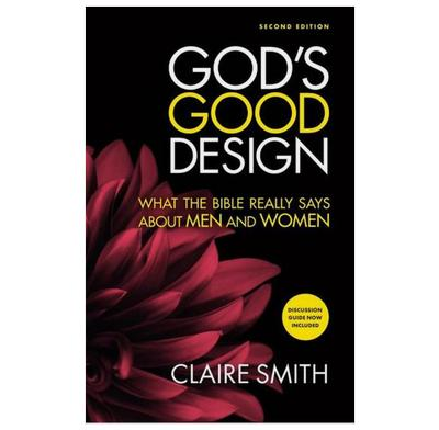 God's Good Design (Second edition)