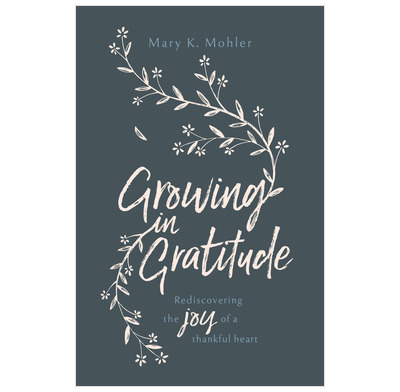 Growing in Gratitude (ebook)