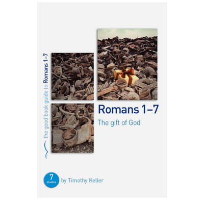 Romans 1-7: The gift of God (ebook)