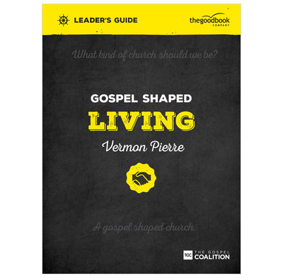 Gospel Shaped Living Leader's Guide (ebook)