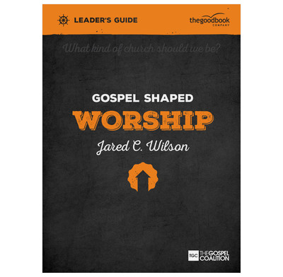 Gospel Shaped Worship Leader's Guide (ebook)