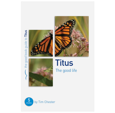 Titus: The Good Life (ebook)