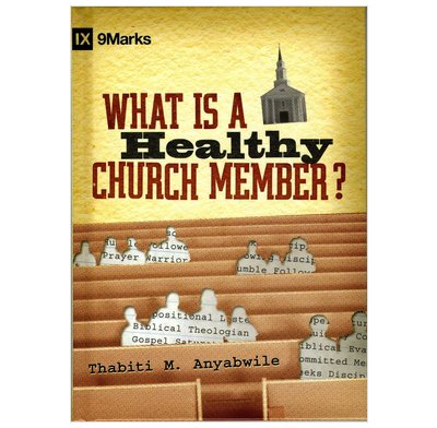 What is a Healthy Church Member? (ebook)