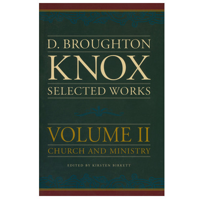 D B Knox: Collected Works (Vol II)