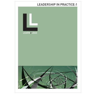 Learn2Lead Track 4: Leadership in Practice 1