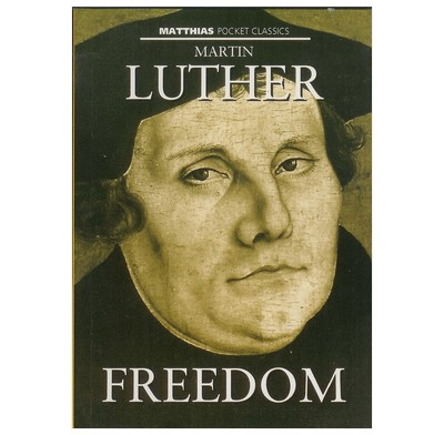 Freedom: Luther