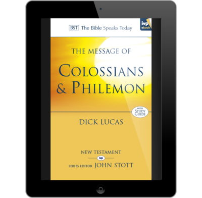 The message of colossians and philemon ebook dick lucas the the message of colossians and philemon ebook fandeluxe