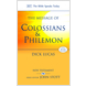 The Message of Colossians and Philemon