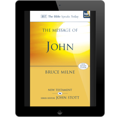 The message of john ebook bruce milne the good book company the message of john ebook fandeluxe Image collections